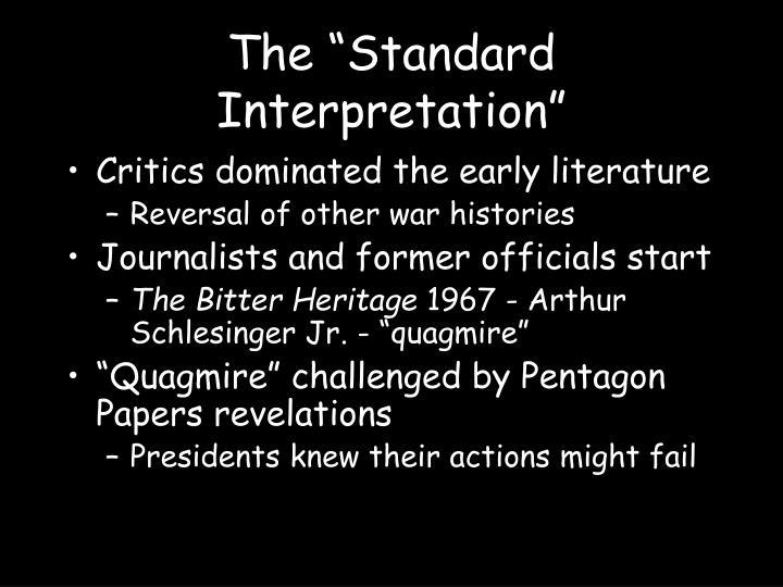 "The ""Standard Interpretation"""