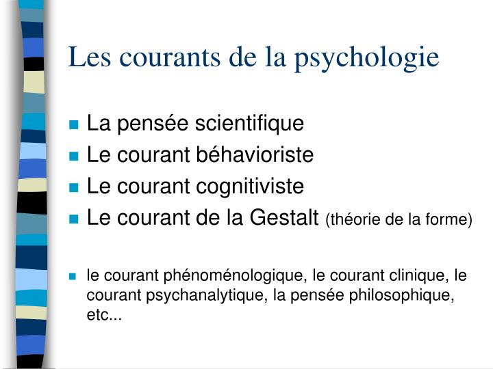 Les courants de la psychologie