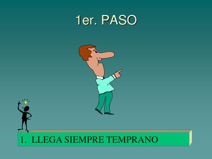 1er. PASO