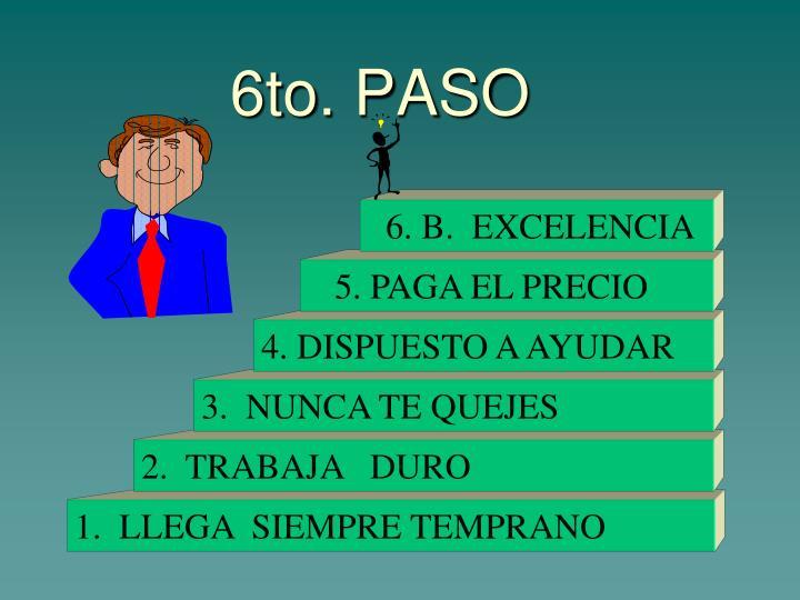 6to. PASO