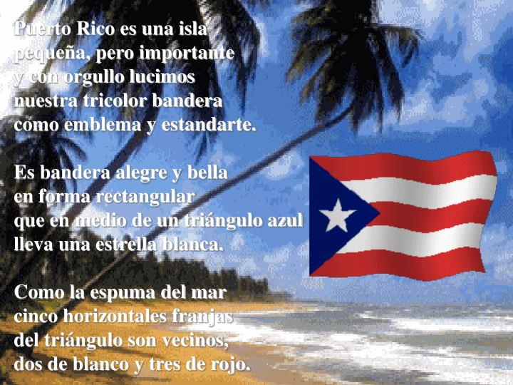 Puerto Rico es una isla