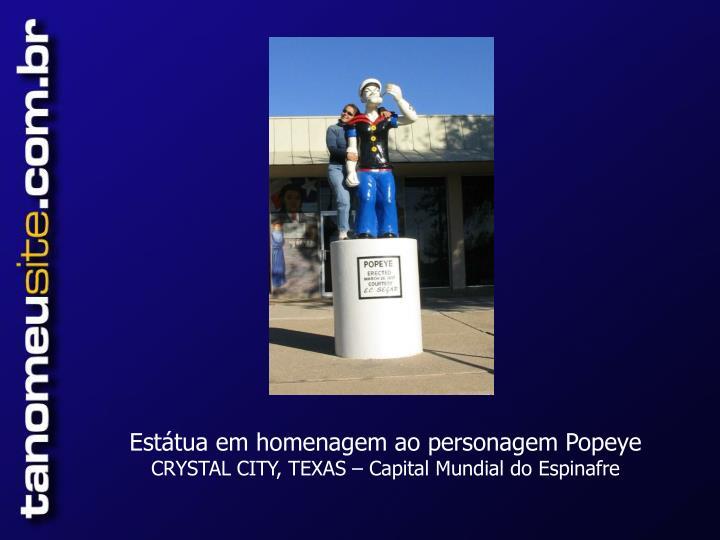 Estátua em homenagem ao personagem Popeye