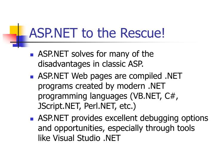 ASP.NET to the Rescue!