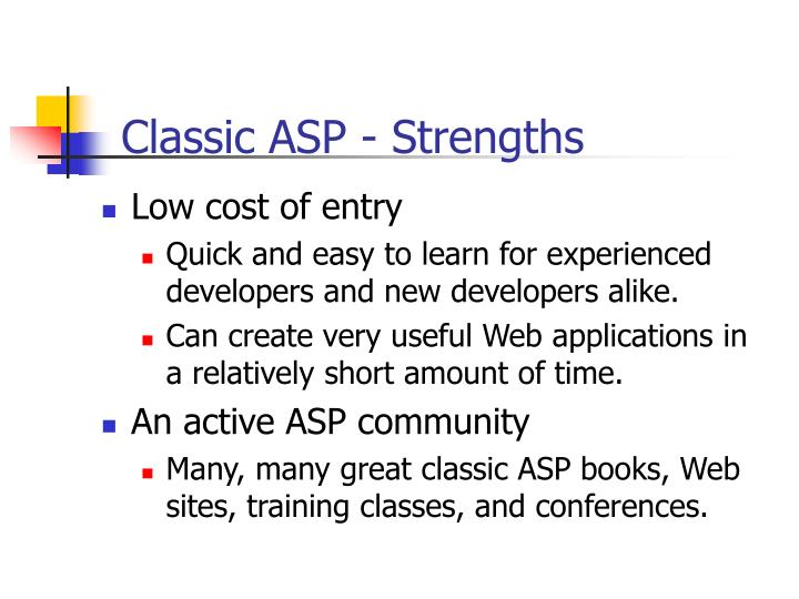 Classic ASP - Strengths
