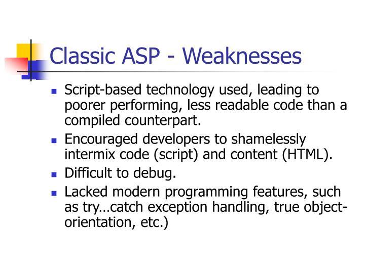Classic ASP - Weaknesses