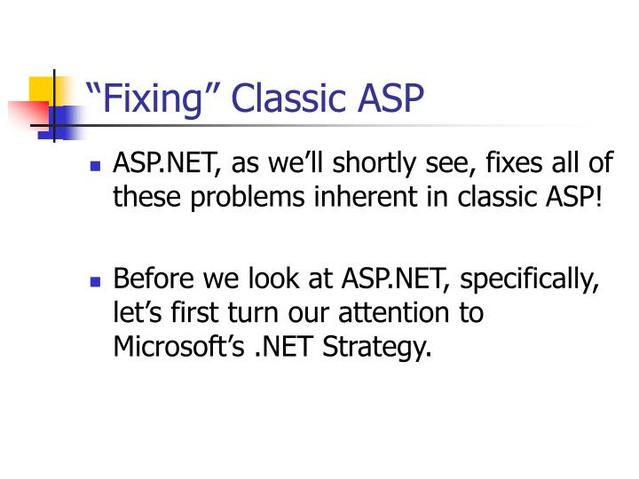 """""""Fixing"""" Classic ASP"""