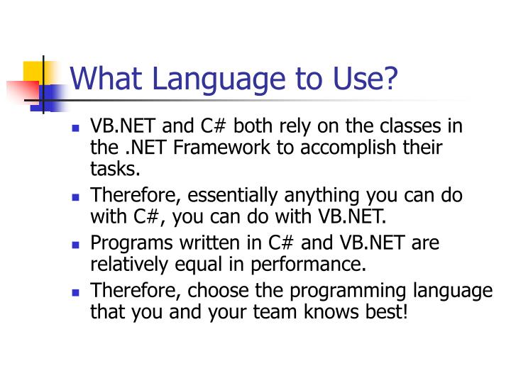 What Language to Use?