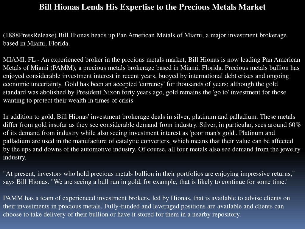 Bill Hionas Lends His Expertise to the Precious Metals Market