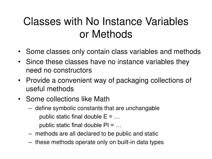 Classes with No Instance Variables or Methods
