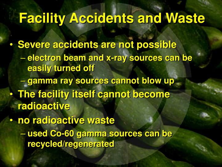 Facility Accidents and Waste