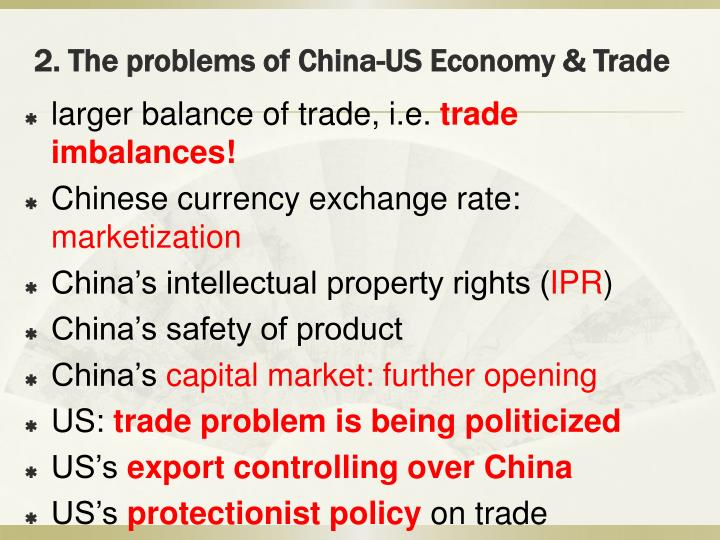 2. The problems of China-US Economy & Trade