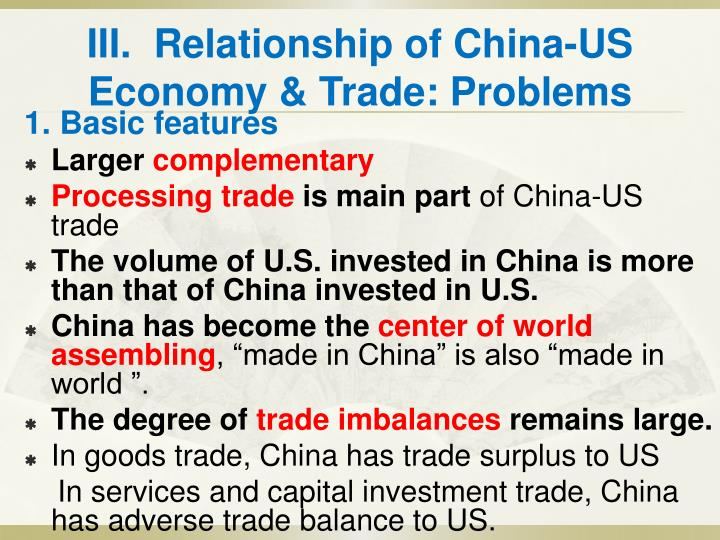 III.  Relationship of China-US Economy & Trade: Problems