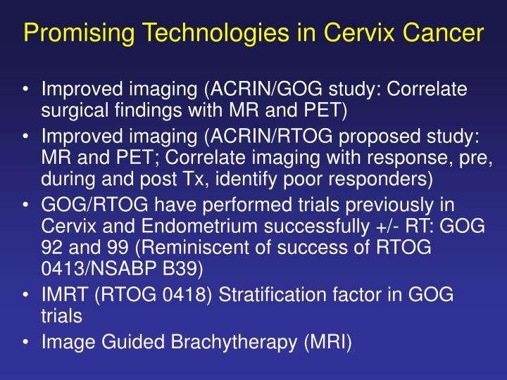 Promising Technologies in Cervix Cancer