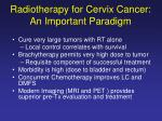 radiotherapy for cervix cancer an important paradigm