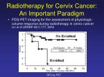 radiotherapy for cervix cancer an important paradigm6
