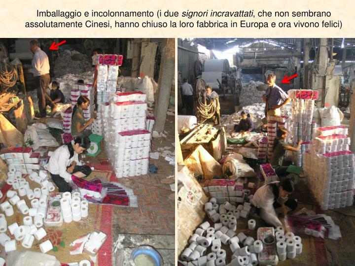 Imballaggio e incolonnamento (i due
