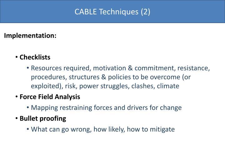 CABLE Techniques (2)