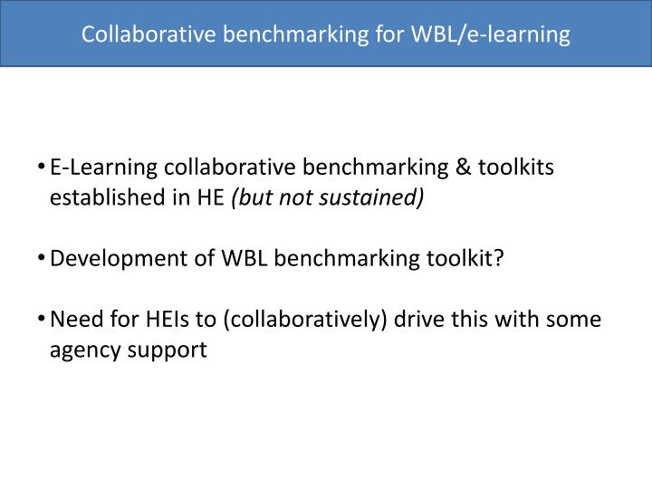 Collaborative benchmarking for WBL/e-learning