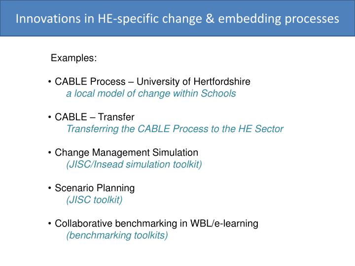 Innovations in HE-specific change & embedding processes