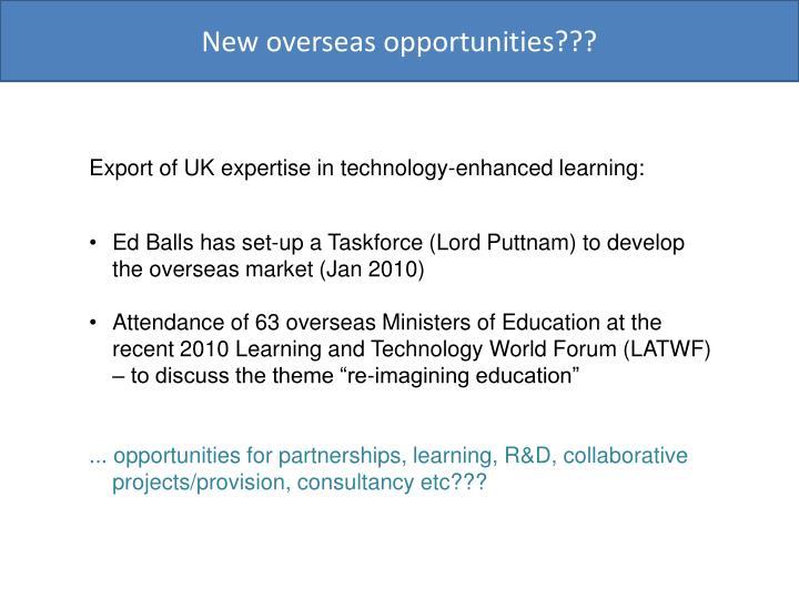 New overseas opportunities???