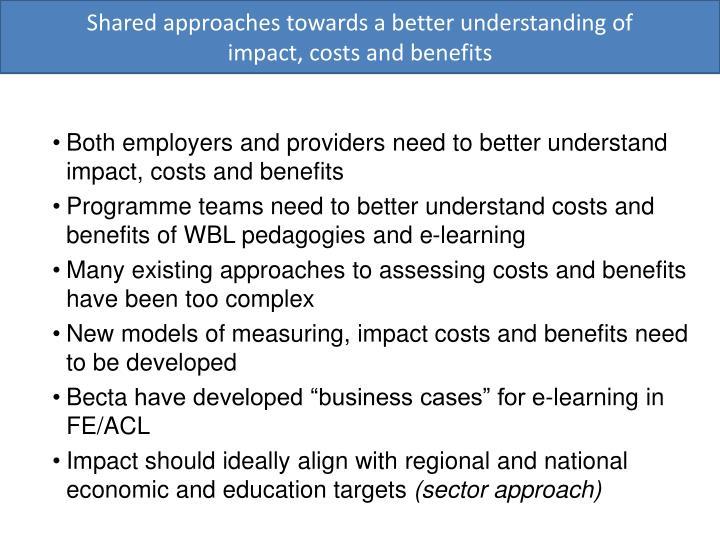 Shared approaches towards a better understanding of