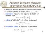 attribute selection measure information gain id3 c4 5