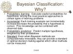 bayesian classification why