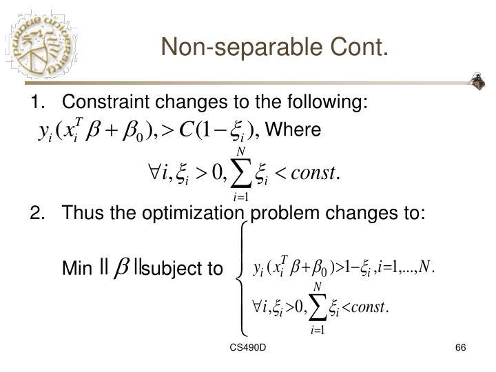 Non-separable Cont.