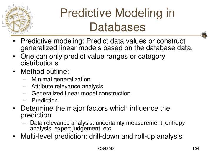 Predictive Modeling in Databases