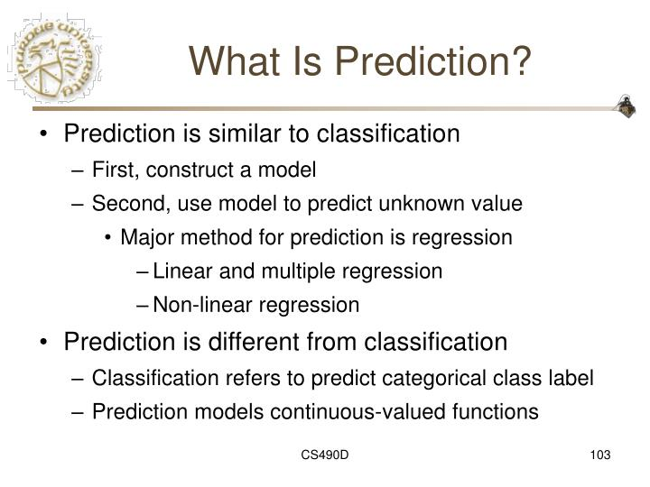 What Is Prediction?