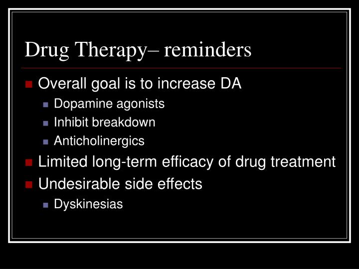 Drug Therapy– reminders