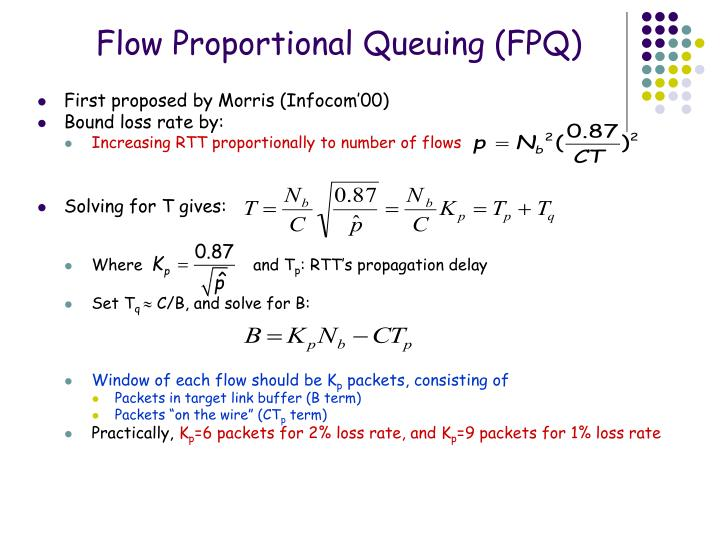 Flow Proportional Queuing (FPQ)