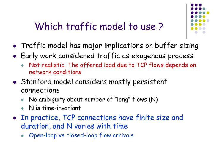 Which traffic model to use ?