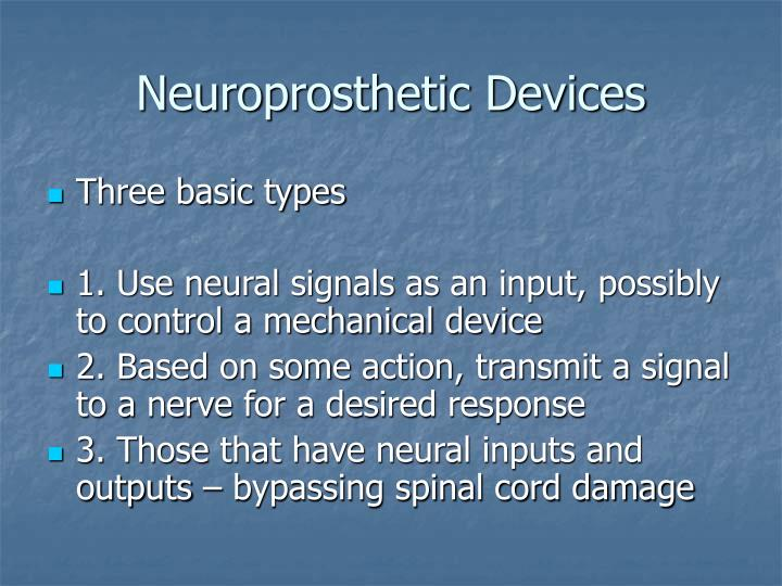 Neuroprosthetic devices