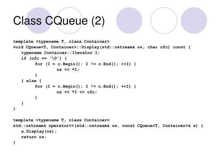Class CQueue (2)