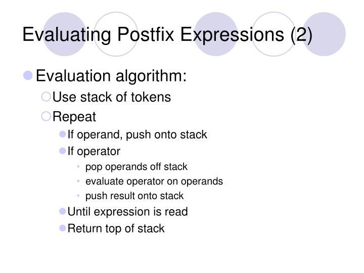 Evaluating Postfix Expressions (2)