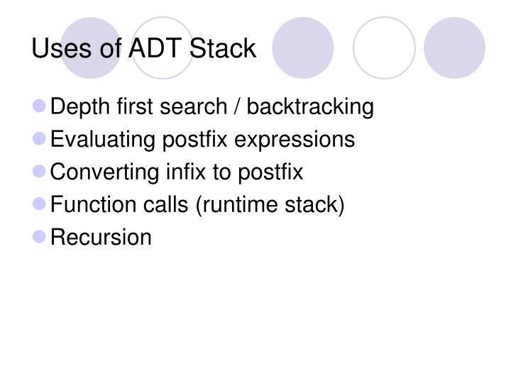 Uses of ADT Stack