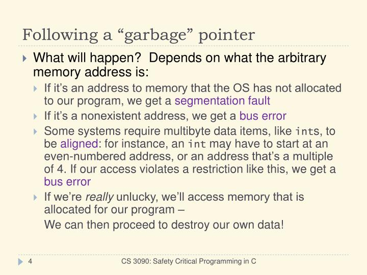 "Following a ""garbage"" pointer"