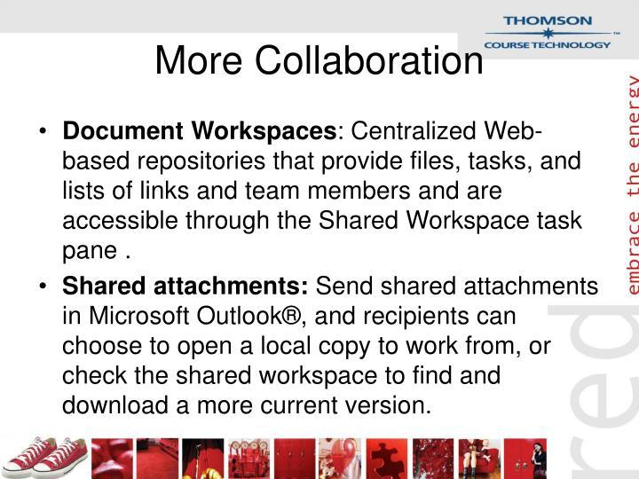 More Collaboration