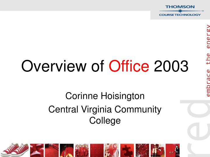 Overview of office 2003