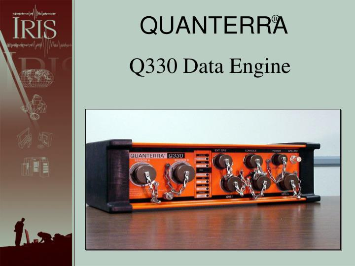 Q330 data engine