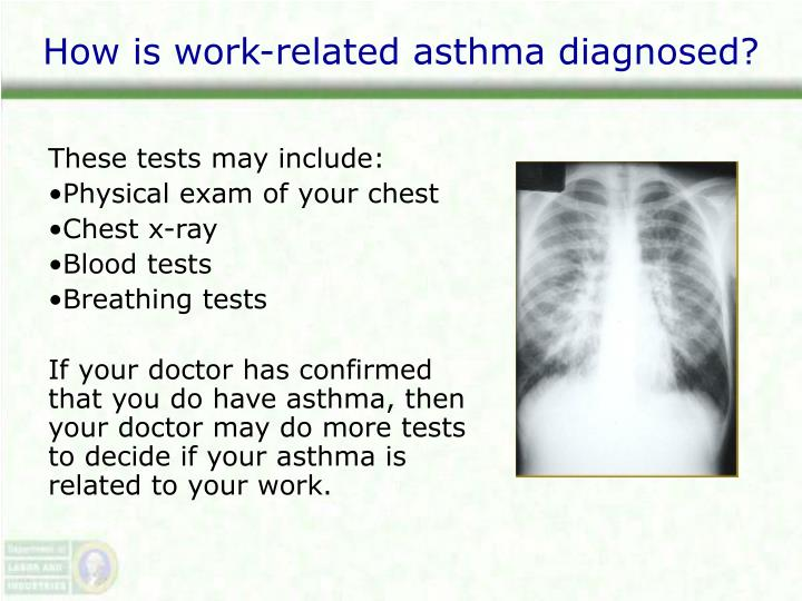How is work-related asthma diagnosed?