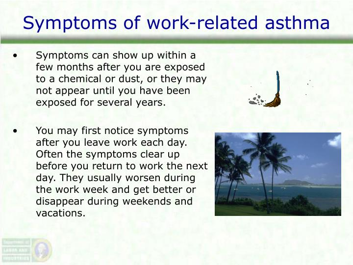 Symptoms of work-related asthma