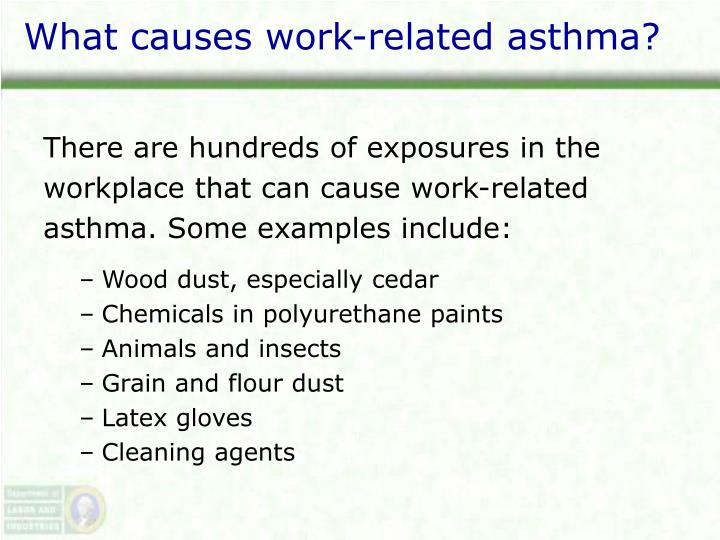 What causes work-related asthma?