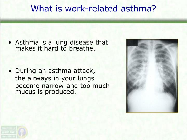 What is work related asthma