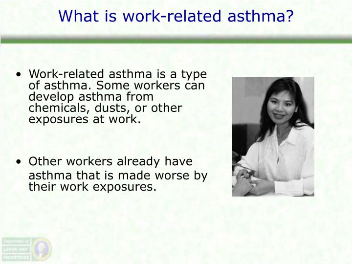 What is work-related asthma?
