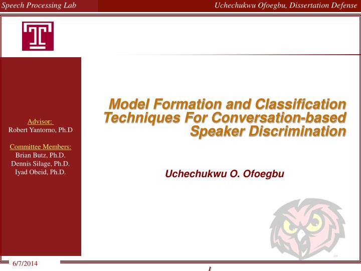 Model formation and classification techniques for conversation based speaker discrimination