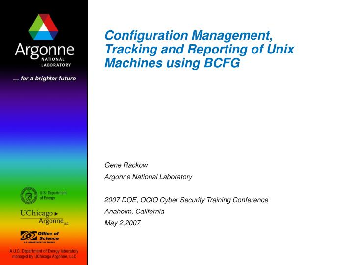 configuration management tracking and reporting of unix machines using bcfg