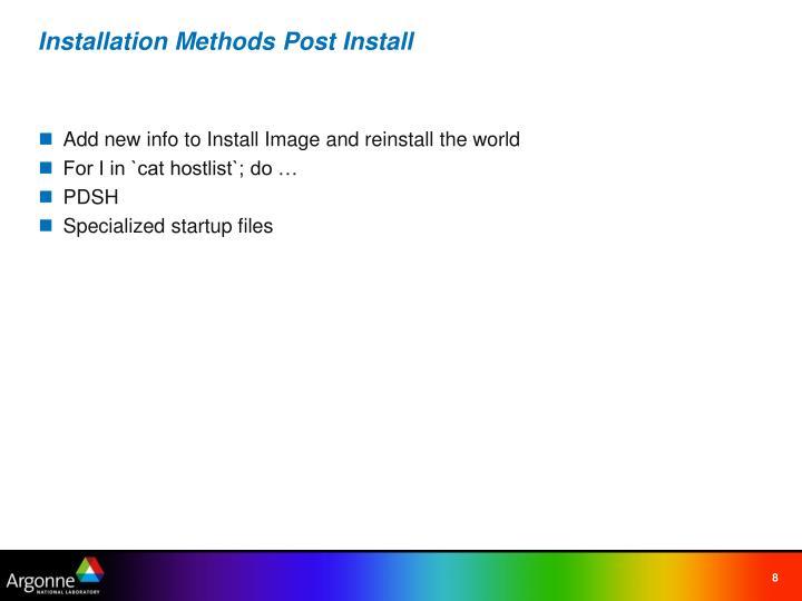 Installation Methods Post Install