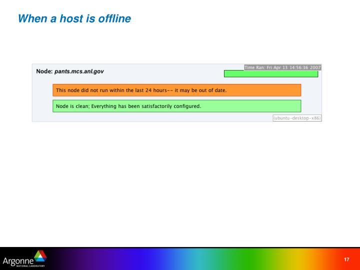 When a host is offline